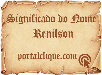 Significado do Nome Renilson