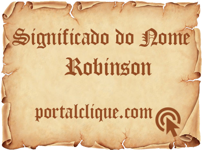 Significado do Nome Robinson