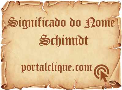 Significado do Nome Schimidt