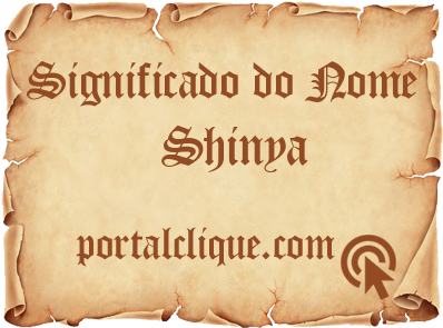 Significado do Nome Shinya