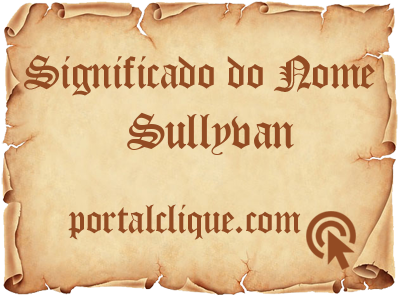 Significado do Nome Sullyvan