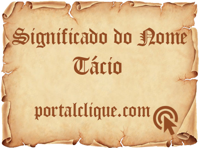 Significado do Nome Tácio