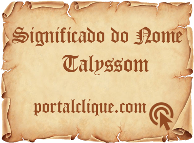 Significado do Nome Talyssom