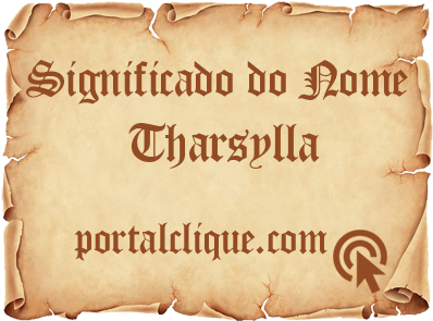 Significado do Nome Tharsylla