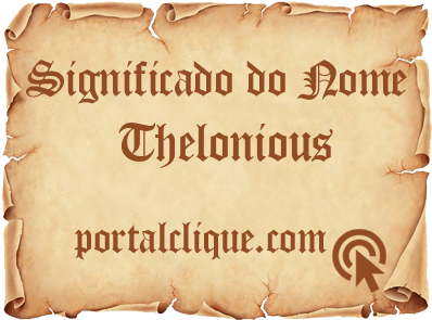 Significado do Nome Thelonious