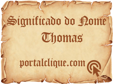 Significado do Nome Thomas