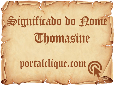 Significado do Nome Thomasine