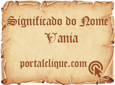 Significado do Nome Vania