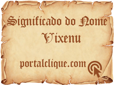 Significado do Nome Vixenu