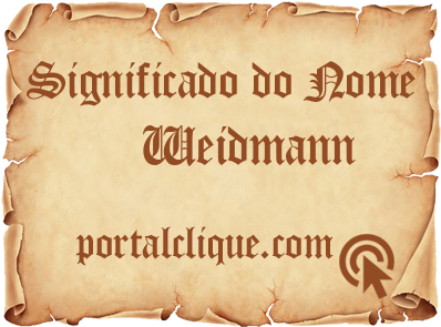 Significado do Nome Weidmann