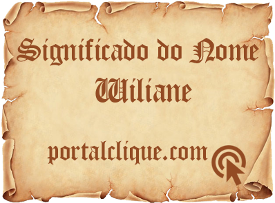Significado do Nome Wiliane