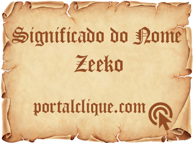 Significado do Nome Zeeko