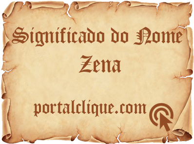 Significado do Nome Zena