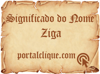 Significado do Nome Ziga