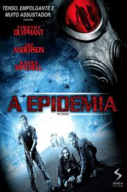 Photo of A Epidemia | Sinopse – Trailer – Elenco