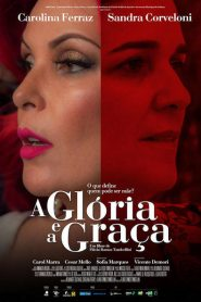 Photo of A Glória e a Graça | Sinopse – Trailer – Elenco