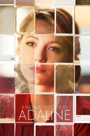 Photo of A Incrível História de Adaline | Sinopse – Trailer – Elenco