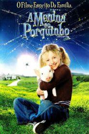 Photo of A Menina e o Porquinho 2006 | Sinopse – Trailer – Elenco