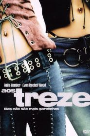 Photo of Aos Treze | Sinopse – Trailer – Elenco