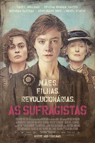 Photo of As Sufragistas | Sinopse – Trailer – Elenco
