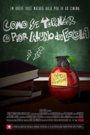 Photo of Como Se Tornar o Pior Aluno da Escola | Sinopse – Trailer – Elenco