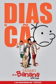 Photo of Diário de um Banana 3 – Dias de Cão | Sinopse – Trailer – Elenco