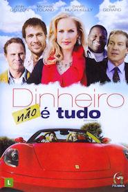 Photo of Dinheiro Não é Tudo | Sinopse – Trailer – Elenco