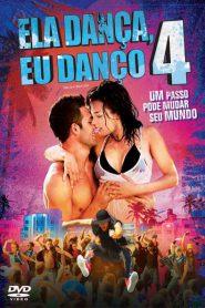Photo of Ela Dança, Eu Danço 4 | Sinopse – Trailer – Elenco
