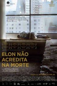 Photo of Elon Não Acredita na Morte | Sinopse – Trailer – Elenco