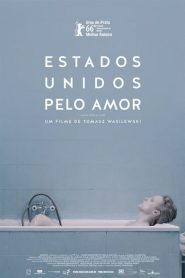 Photo of Estados Unidos Pelo Amor | Sinopse – Trailer – Elenco