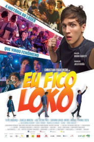Photo of Eu Fico Loko | Sinopse – Trailer – Elenco