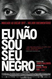 Photo of Eu Não Sou Seu Negro | Sinopse – Trailer – Elenco