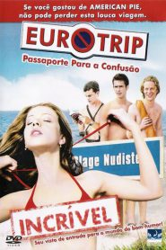 Photo of Eurotrip – Passaporte para a Confusão | Sinopse – Trailer – Elenco