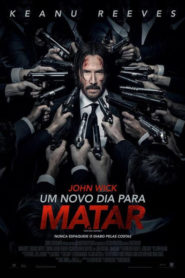 Photo of John Wick – Um Novo Dia Para Matar | Sinopse – Trailer – Elenco