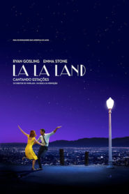 Photo of La La Land – Cantando Estações | Sinopse – Trailer – Elenco