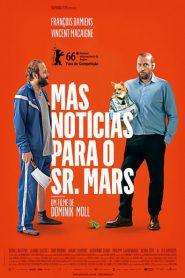 Photo of Más Notícias Para o Sr. Mars | Sinopse – Trailer – Elenco