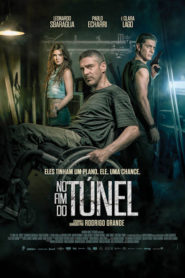 Photo of No Fim do Túnel | Sinopse – Trailer – Elenco