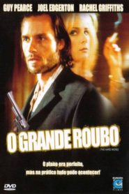 Photo of O Grande Roubo | Sinopse – Trailer – Elenco