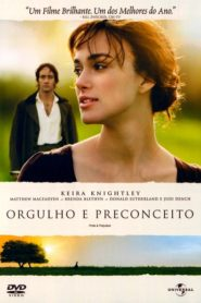 Photo of Orgulho e Preconceito 2005 | Sinopse – Trailer – Elenco
