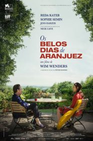 Photo of Os Belos Dias de Aranjuez | Sinopse – Trailer – Elenco