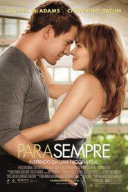 Photo of Para Sempre | Sinopse – Trailer – Elenco