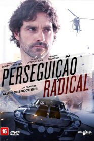 Photo of Perseguição Radical | Sinopse – Trailer – Elenco