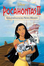Photo of Pocahontas 2 – Uma Jornada para o Novo Mundo | Sinopse – Trailer – Elenco