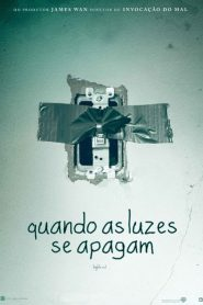 Photo of Quando as Luzes se Apagam | Sinopse – Trailer – Elenco