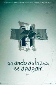 Photo of Quando as Luzes se Apagam | Sinopse – Trailer – Elenco