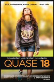 Photo of Quase 18 | Sinopse – Trailer – Elenco