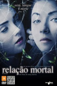 Photo of Relação Mortal | Sinopse – Trailer – Elenco