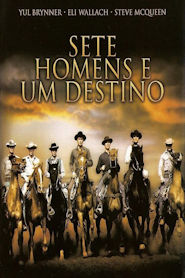 Photo of Sete Homens e um Destino 1960 | Sinopse – Trailer – Elenco