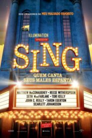 Photo of Sing – Quem Canta Seus Males Espanta | Sinopse – Trailer – Elenco