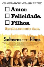 Photo of Solteiros com Filhos | Sinopse – Trailer – Elenco
